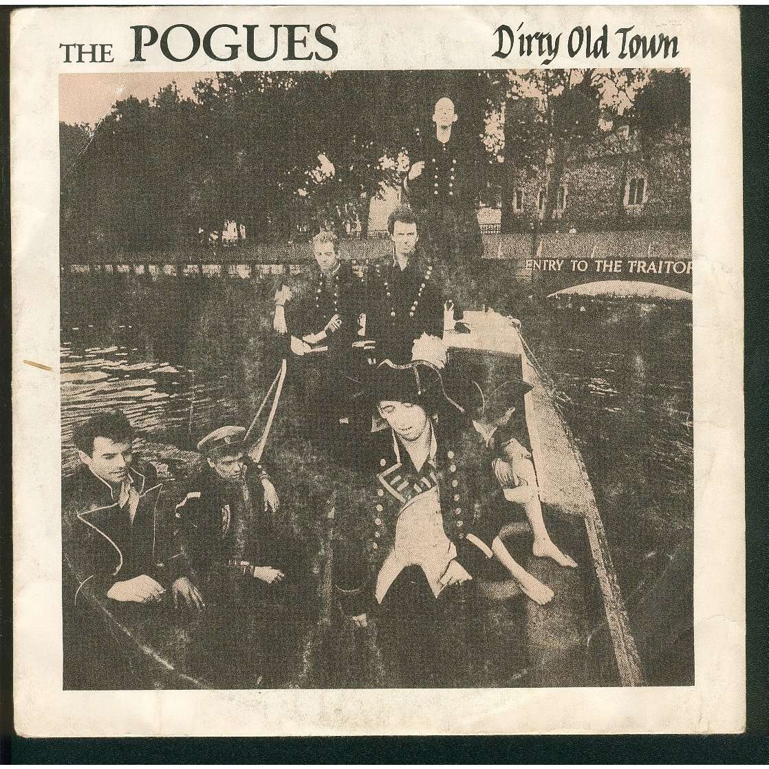 Dirty Old Town The Old Man Drag By The Pogues Sp With