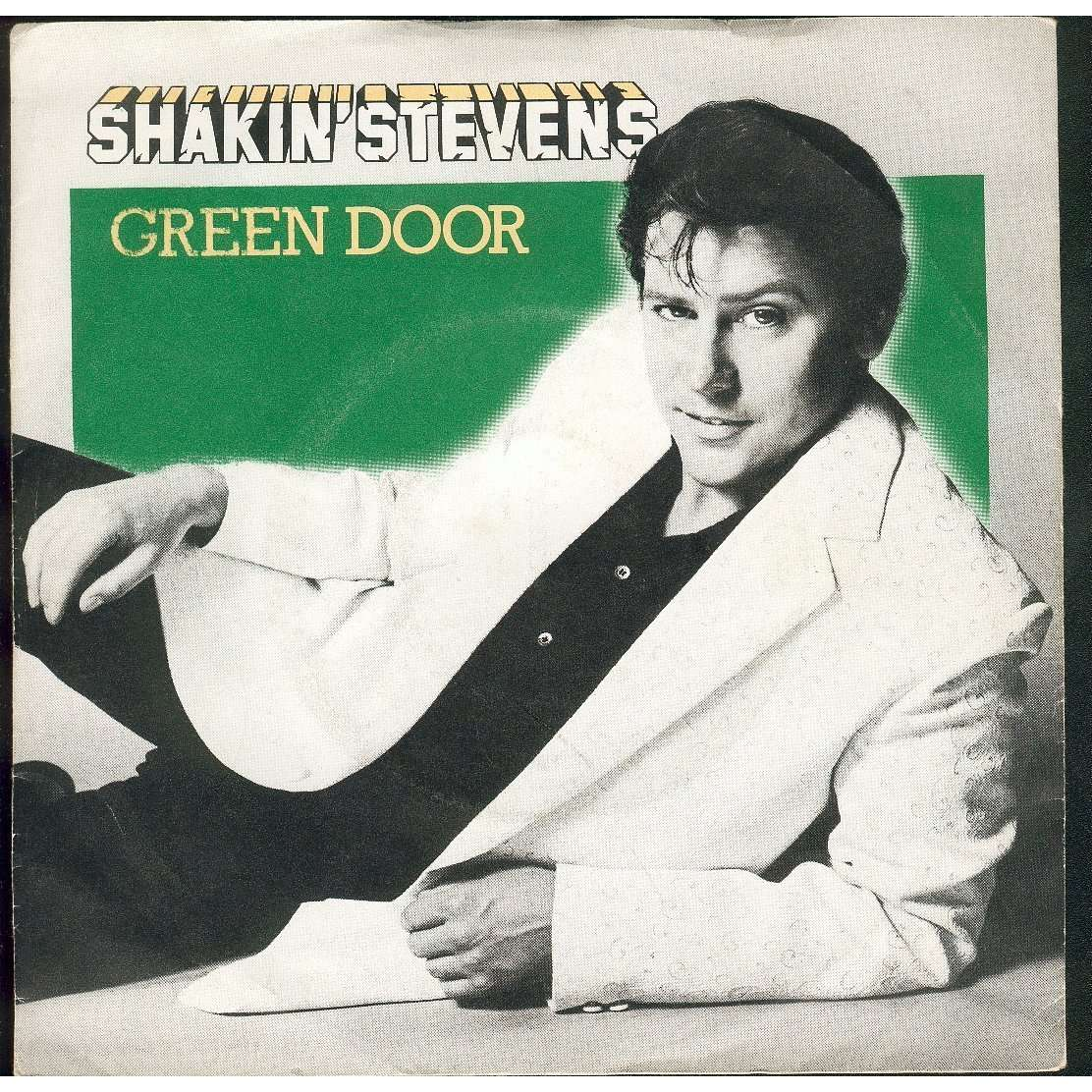 Green Door Don T Turn Your Back By Shakin Stevens Sp