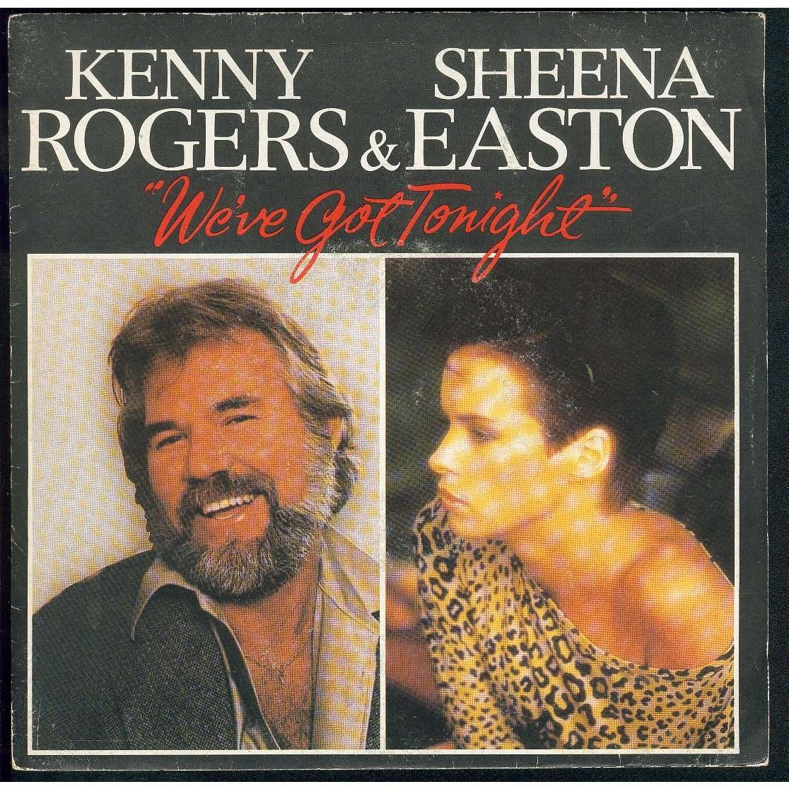 We Ve Got Tonight By Kenny Rogers Amp Sheena Easton Sp With