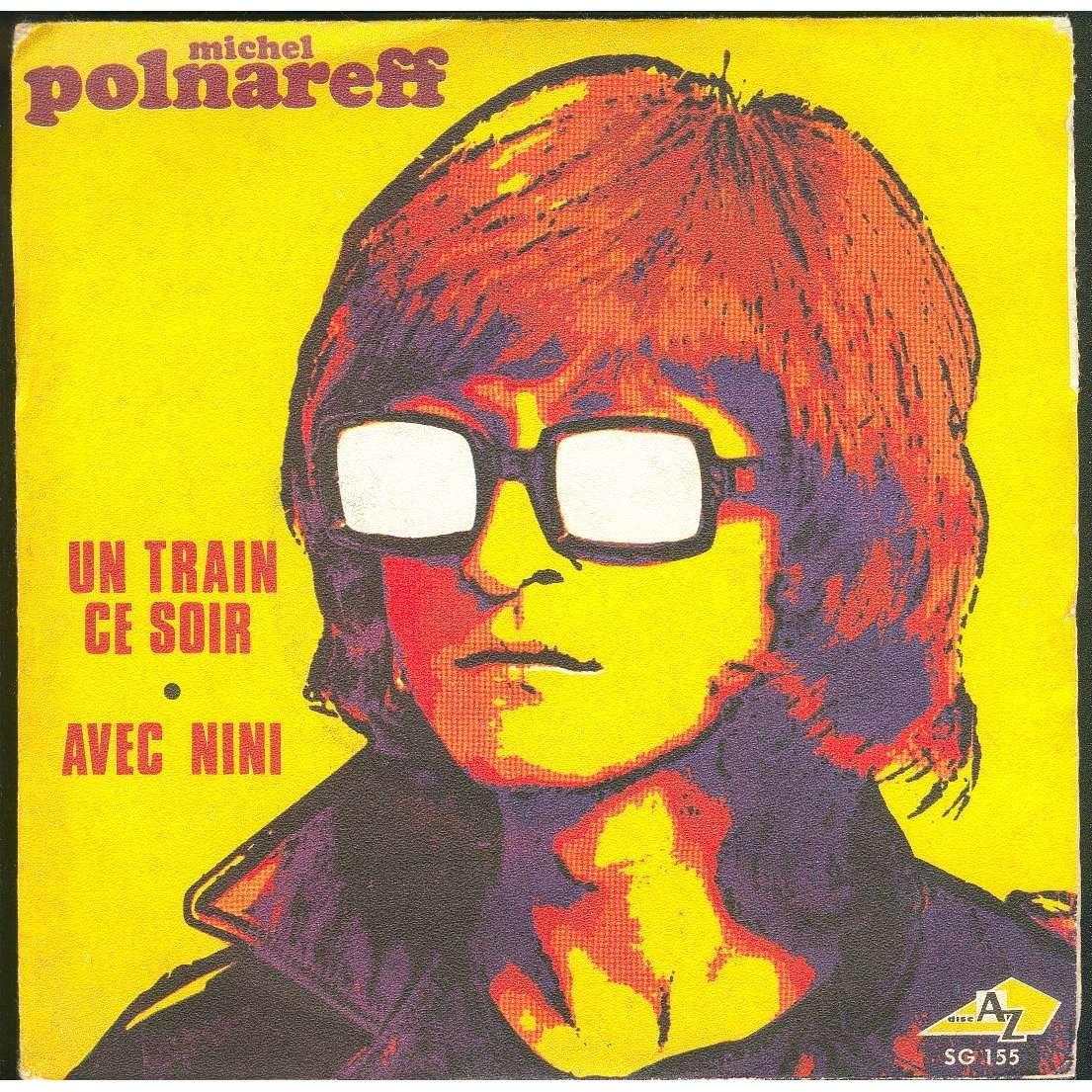 Un train ce soir michel polnareff 7 39 39 sp for Un hotel ce soir