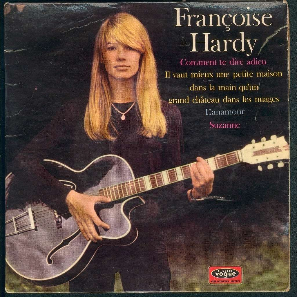Comment Te Dire Adieu By Fran 199 Oise Hardy Ep With