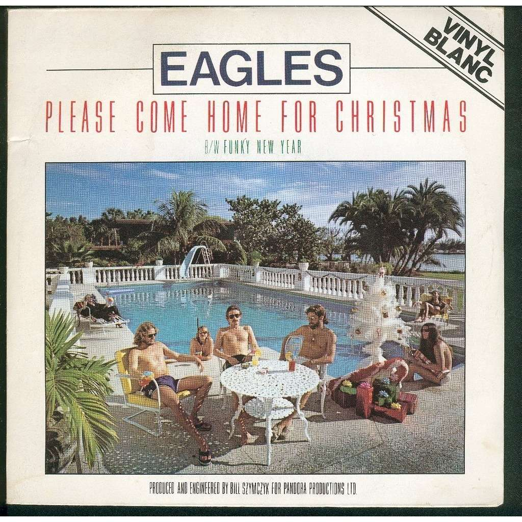 Please Come Home For Christmas Eagles.Eagles Please Come Home For Christmas Funky New Year