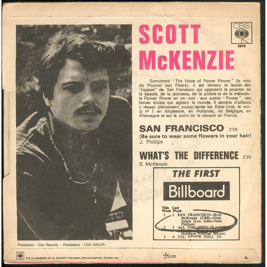 SCOTT McKENZIE SAN FRANCISCO ( BE SURE TO WEAR SOME FLOWERS IN YOUR HAIR ) - WHAT'S THE DIFFERENCE