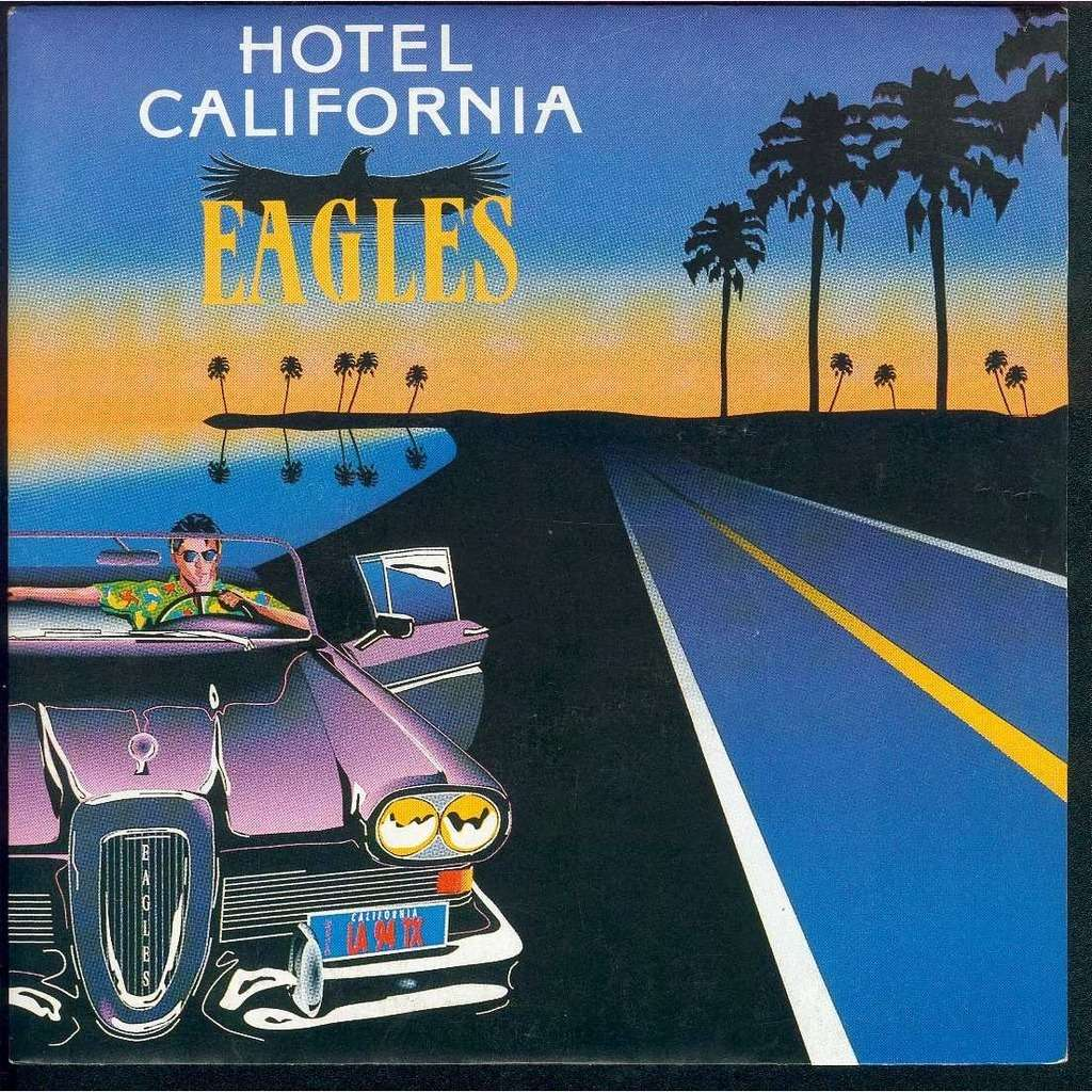 Hotel california new kid in town by eagles sp with for Hotel california