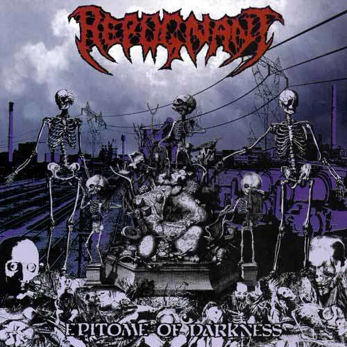 REPUGNANT Epitome Of Darkness. Red Vinyl