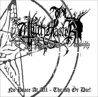 WITCHMASTER No Peace At All - Thrash Or Die