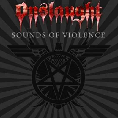 ONSLAUGHT Sounds Of Violence
