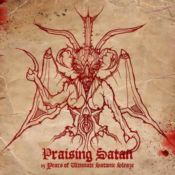 HERETIC Praising Satan-15 Years Of Ultimate Satanic Sleaze