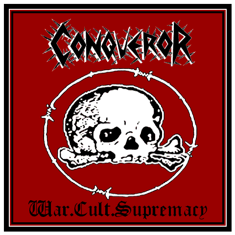 CONQUEROR War Cult Supremacy