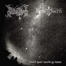 DODSFERD / MORTOVATIS Until Your World Go Down