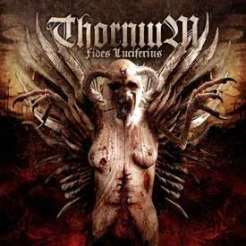 THORNIUM Fides Luciferius