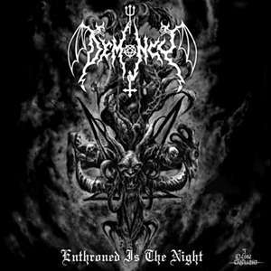 DEMONCY Enthroned Is The Night