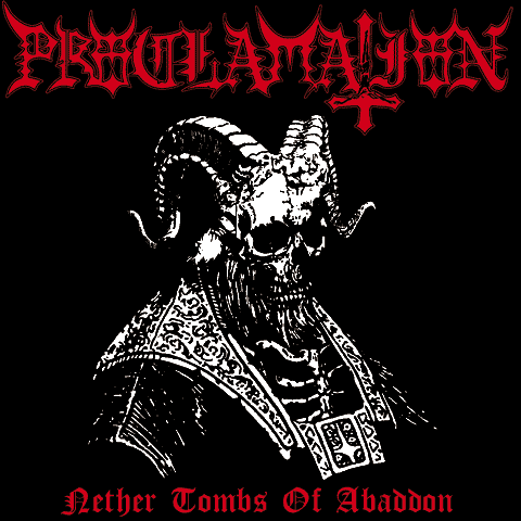 PROCLAMATION Nether Tombs of Abaddon. Black Vinyl