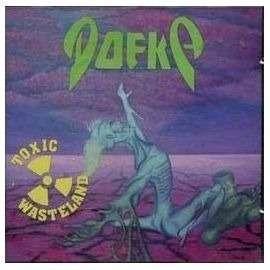 dofka toxic wasteland