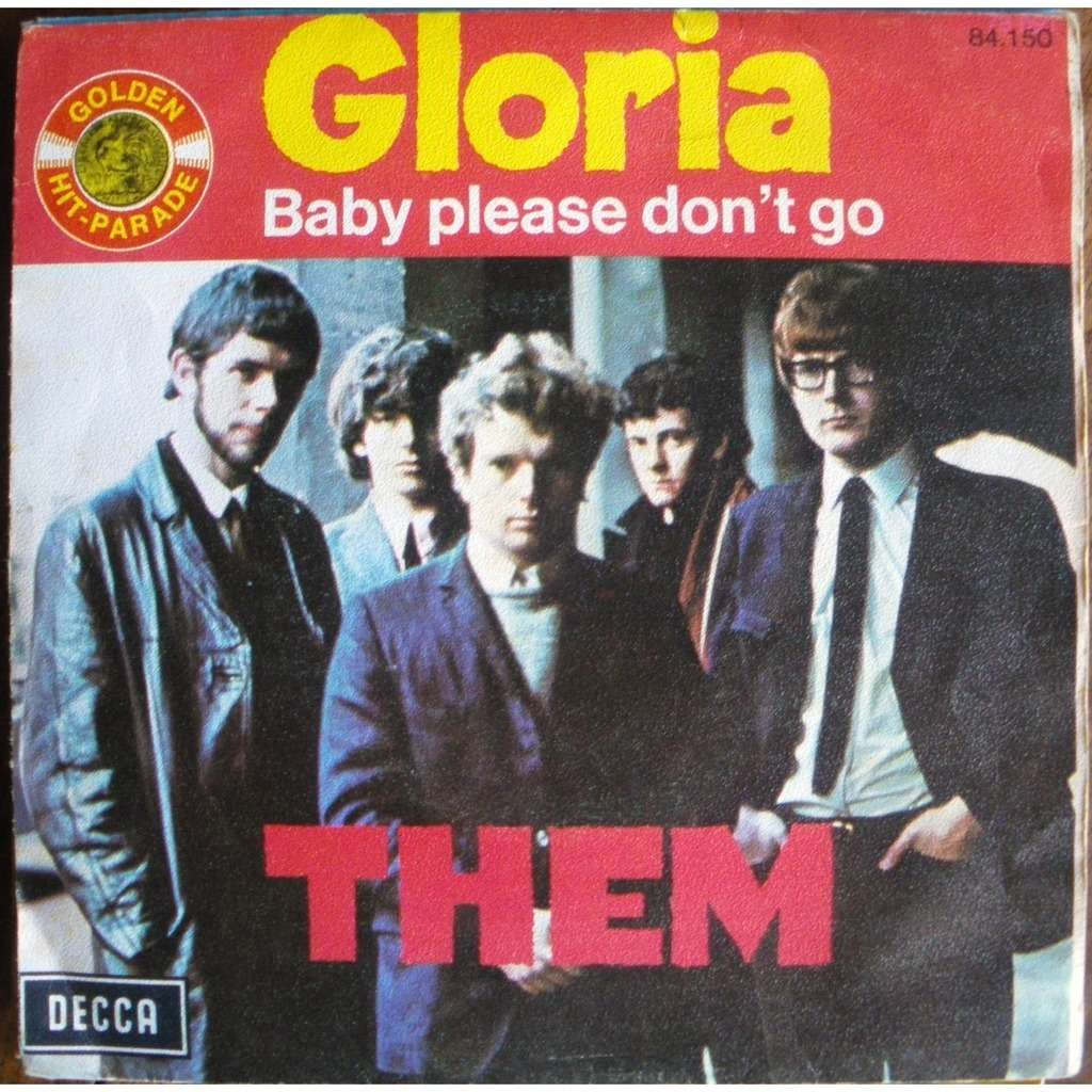 Gloria Baby Please Don T Go By Them Sp With Paskale