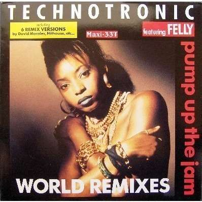 Pump Up The Jam Featuring Felly World Remixes By