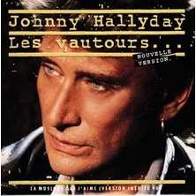 Johnny Hallyday CD 3 titres Les vautours