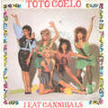 TOTO COELO - I eat cannibals - 7inch (SP)