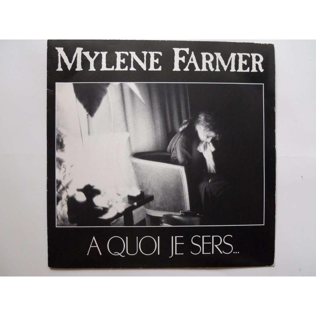 Mylène FARMER A quoi je sers...