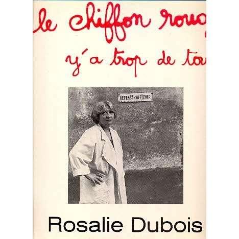 rosalie dubois LE CHIFFON ROUGE - Y'A TROP DE TOUT