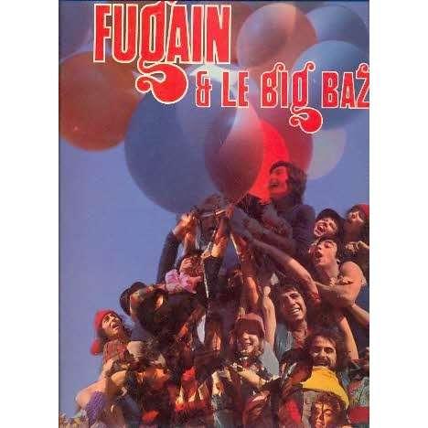 FUGAIN Michel & LE BIG BAZAR
