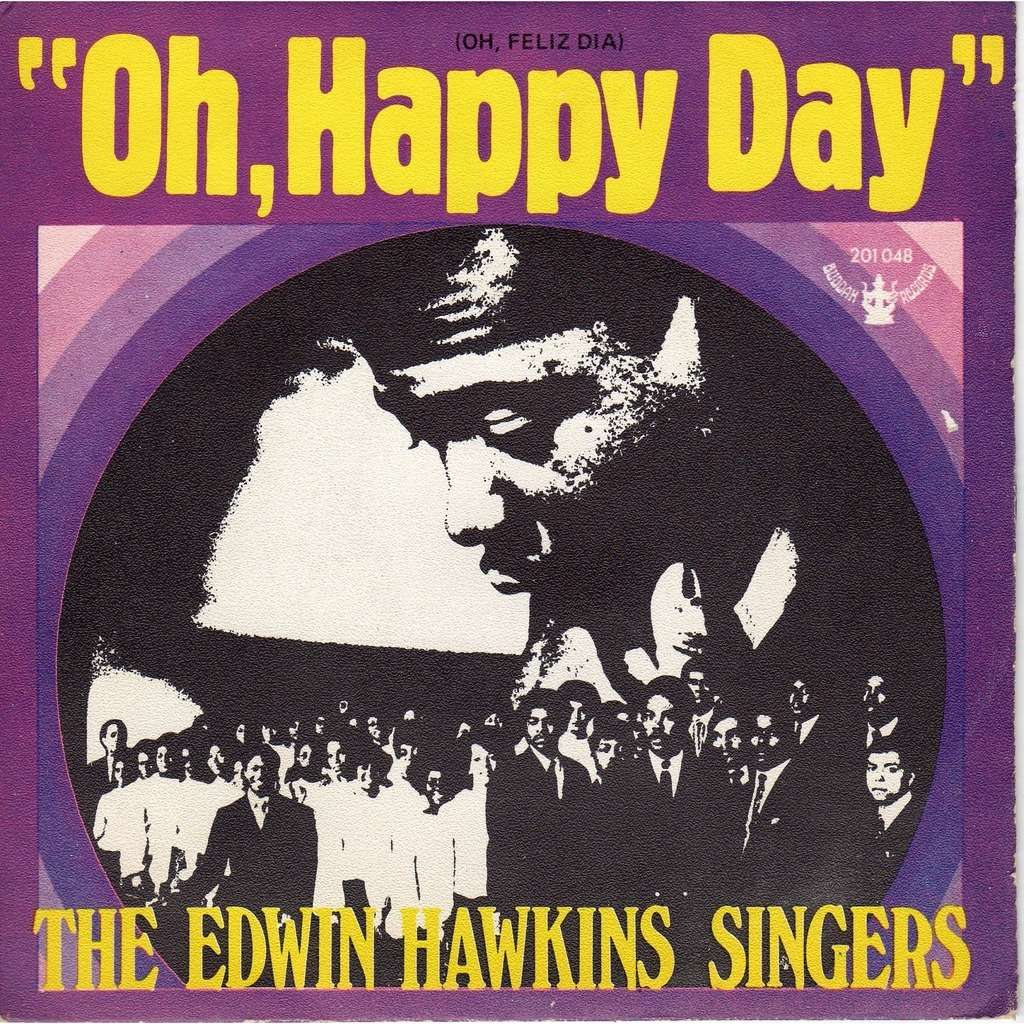 Oh Happy Day By The Edwin Hawkins Singers Sp With Prenaud