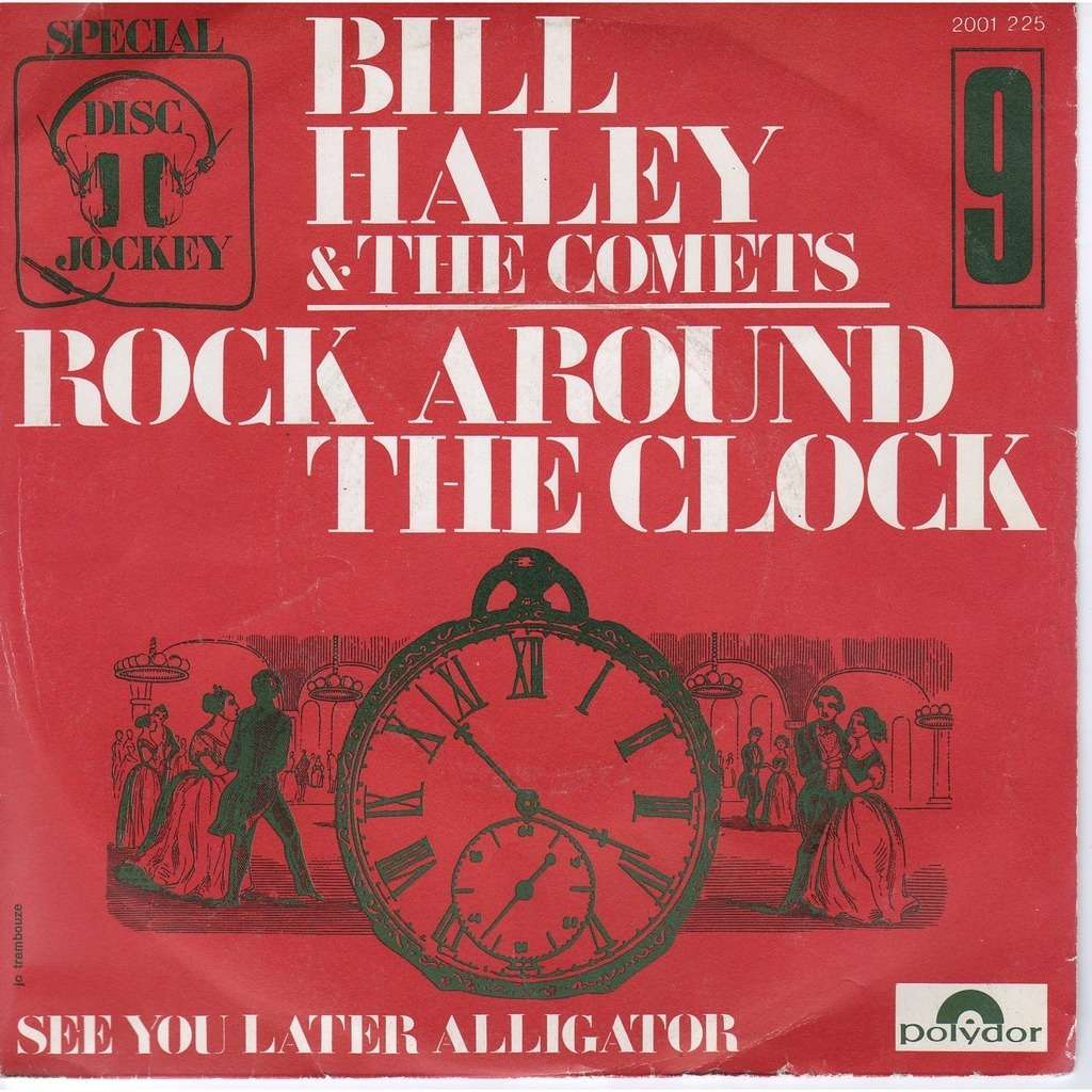 Rock Around The Clock By Bill Haley Amp The Comets Sp With