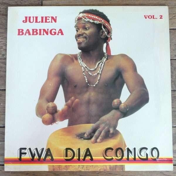 Julien Babinga Fwa Dia Congo Vol. 2