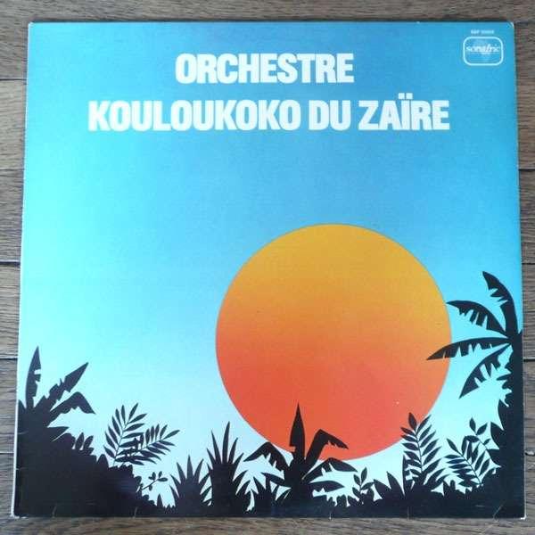 orchestre kouloukoko du zaire incl the afro funk sana mama