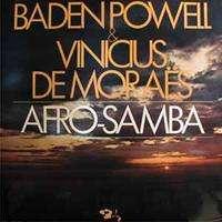 BADEN POWELL & VINICIUS DE MORAES afro samba