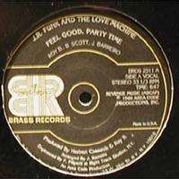 jr funk and the love machine feel good, party time