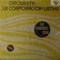 ORQUESTA LA CORPORACION LATINA - clc (lamp record) - LP