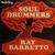 soul drummers   mercy mercy baby - Ray Barretto