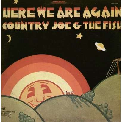Country Joe & The Fish - Here We Are Again CD