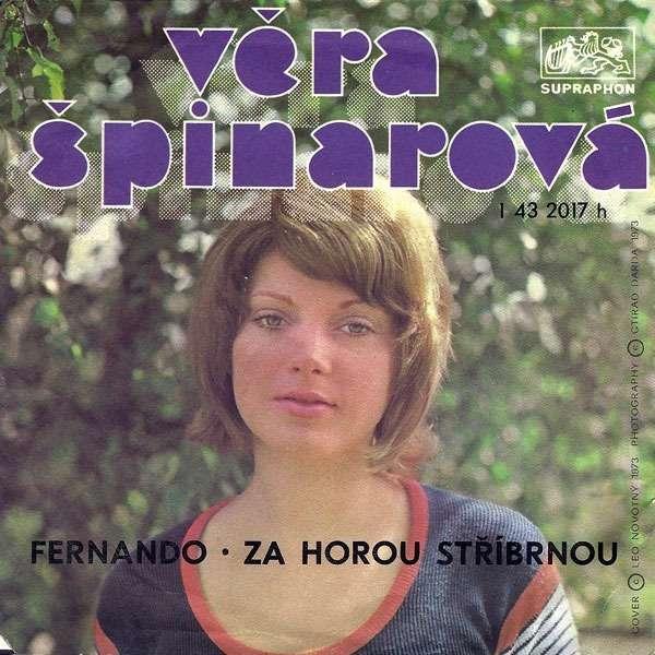 vera spinarova Fernando / Za Horou Stribrnou