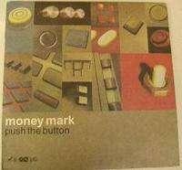 money mark push the button