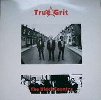 TRUE GRIT THE BLACK COUNTRY