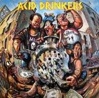 Acid Drinkers Dirty Money, Dirty Tricks