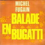 Michel Fugain Balade en bugatti