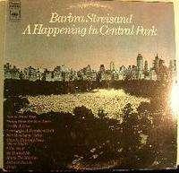 Barbra Streisand A Happening In Central Park