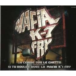 mafia k1 fry la cerise sur le ghetto