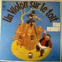 Ivan Rebroff Un Violon sur le toit