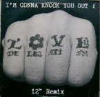 Love Delegation i'm gonna knock you out