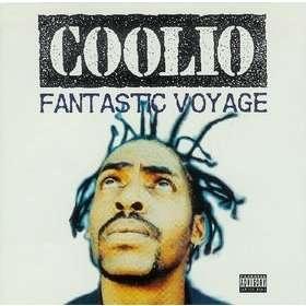 coolio Fantastic Voyage