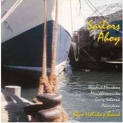 BLUE HOLIDAY BAND sailors ahoy