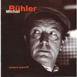 michel buhler jusqu 39 quand cd for sale on. Black Bedroom Furniture Sets. Home Design Ideas