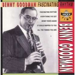 benny goodman fascinating rhythm