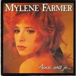 mylene farmer ainsi soit je...
