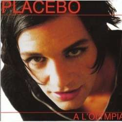 Placebo a l'olympia