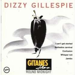 Gitanes Jazz Jazz Round Midnight By Dizzy Gillespie Cd